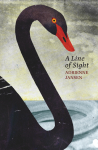 A striking black swan with a red beak and the words 'A Line of Sight' by Adrienne Jansen